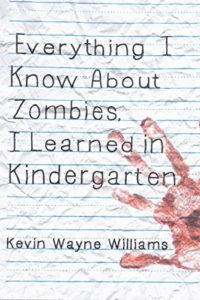 Zombies in Kindergarten book by Kevin Wayne Williams